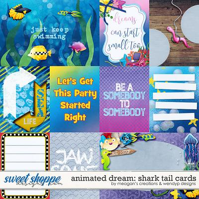 Animated dream: Shark Tail - cards by Meagan's Creations & WendyP Designs