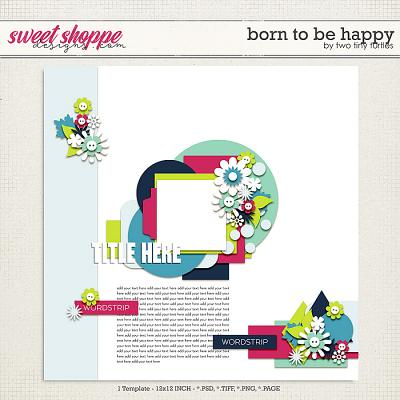 Born To Be Happy by Two Tiny Turtles