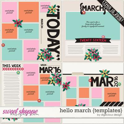 Hello March {Templates} by Digilicious Design