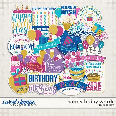 Happy B-day Words by LJS Designs