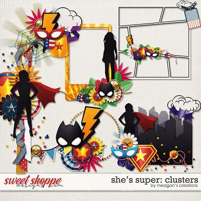 She's Super: Clusters by Meagan's Creations