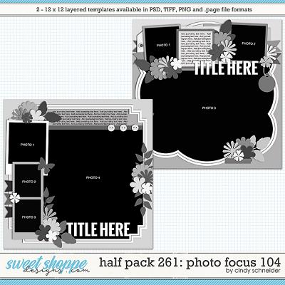 Cindy's Layered Templates - Half Pack 261: Photo Focus 104 by Cindy Schneider