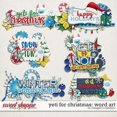 Yeti for Christmas: Word Art by Meagan's Creations