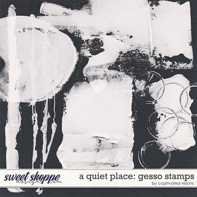 A Quiet Place: Gesso Stamps by Captivated Visions