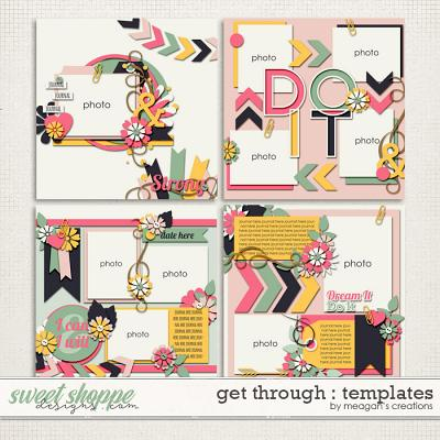 Get Through : Templates by Meagan's Creations