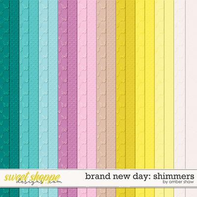 Brand New Day: Shimmers by Amber Shaw