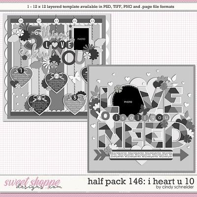 Cindy's Layered Templates - Half Pack 146: I Heart U 10 by Cindy Schneider