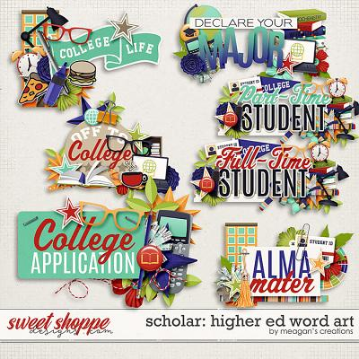 Scholar: Higher Ed Word Art by Meagan's Creations