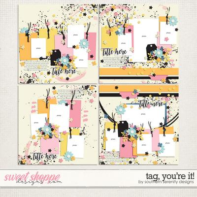 Tag, You're It! Layered Templates by Southern Serenity Designs