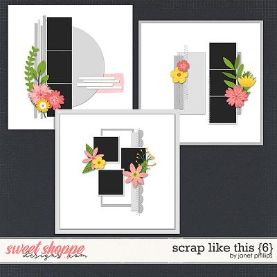 Scrap Like This {6} by Janet Phillips