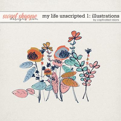 My Life Unscripted 1: Illustrations by Captivated Visions