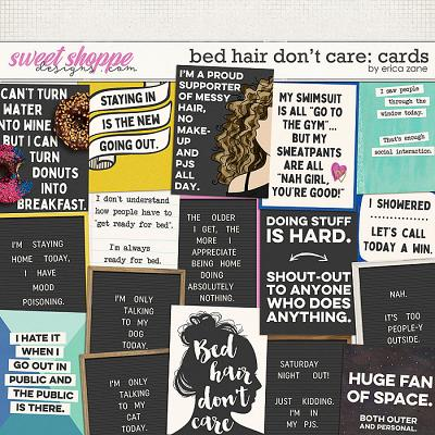 Bed Hair Don't Care: Cards by Erica Zane
