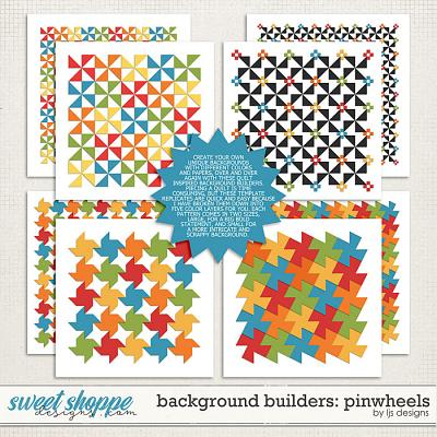 Background Builders: Pinwheels by LJS Designs