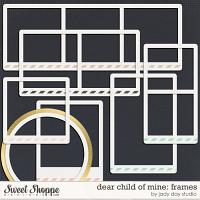 Dear Child of Mine: Frames by Jady day Studio