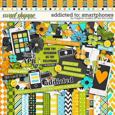 Addicted To: Smartphones by Two Tiny Turtles & Meghan Mullens
