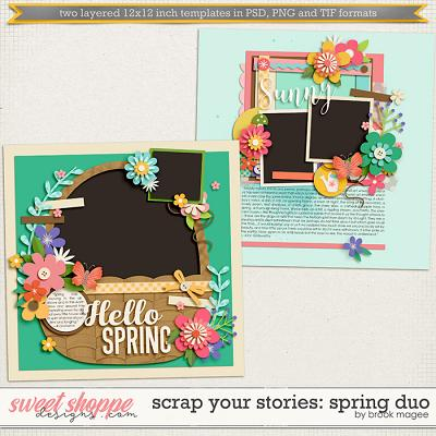 Brook's Templates - Scrap Your Stories: Spring Duo by Brook Magee