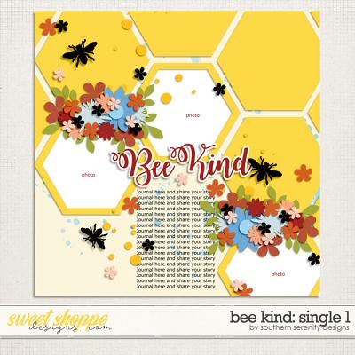 Bee Kind: Single 1 Layered Template by Southern Serenity Designs
