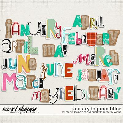 January To June: Titles by Studio Basic & Little Butterfly Wings