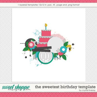 The Sweetest Birthday Template by Crystal Livesay