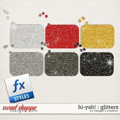 Hi-Yah! : Glitters by Meagan's Creations