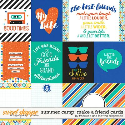 Summer Camp: Make a Friend Cards by Traci Reed and Shawna Clingerman