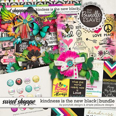 Kindness is the New Black Bundle by Ponytails Designs and Simple Pleasure Designs