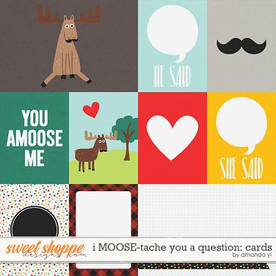 i MOOSE-tache you a question: Cards by Amanda Yi
