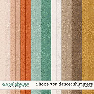 I Hope You Dance: Shimmers by Amber Shaw