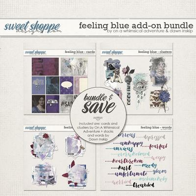 Feeling Blue Add-on Bundle by On A Whimsical Adventure and Dawn Inskip