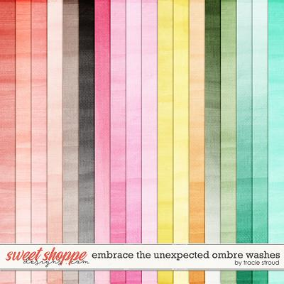Embrace the Unexpected Ombre Washes by Tracie Stroud