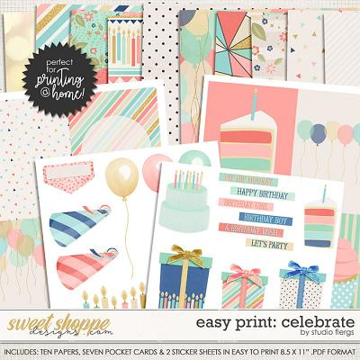 Easy Print: Scrap Your Stories- CELEBRATE by Studio Flergs
