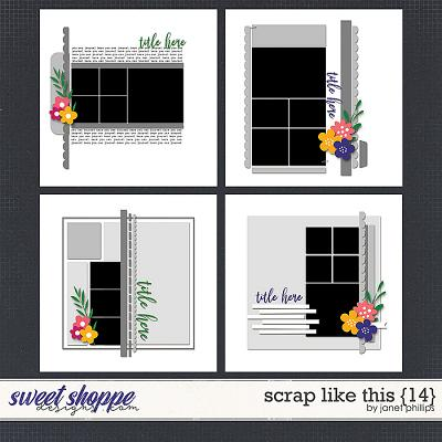 SCRAP LIKE THIS {14} by Janet Phillips