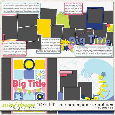 Life's Little Moments June: Templates by Grace Lee