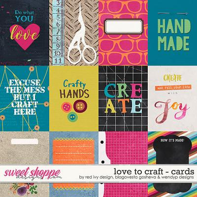 Love to Craft {cards} by Blagovesta Gosheva, Red Ivy Design & WendyP Designs