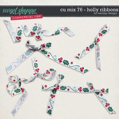 CU Mix 76 - Holly Ribbons by WendyP Designs