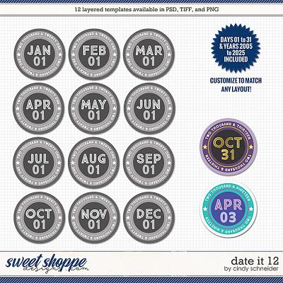 Cindy's Layered Templates - Date It 12 by Cindy Schneider
