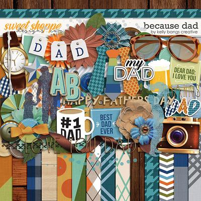 Because Dad by Kelly Bangs Creative