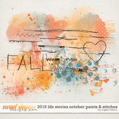 2016 Life Stories - October Paints & Stiches by Sugary Fancy