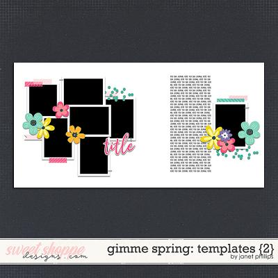 Gimme Spring Templates 2 by Janet Phillips