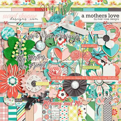 A Mothers Love Kit by River Rose Designs