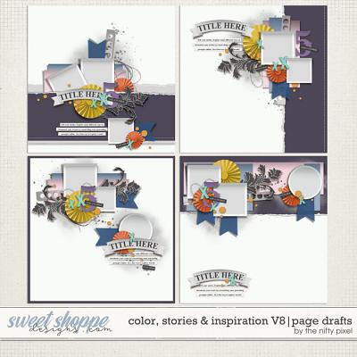 COLOR, STORIES & INSPIRATION V.8 | PAGE DRAFTS by The Nifty Pixel