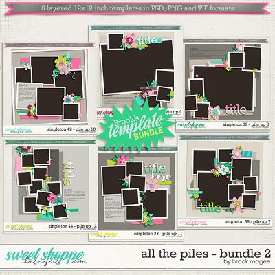 All the Piles - Bundle 2 by Brook Magee
