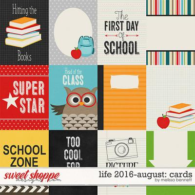 Life 2016-August Cards by Melissa Bennett