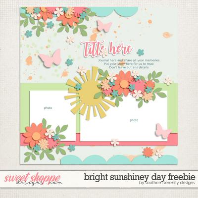 Bright Sunshiney Day Freebie Layered Template by Southern Serenity Designs
