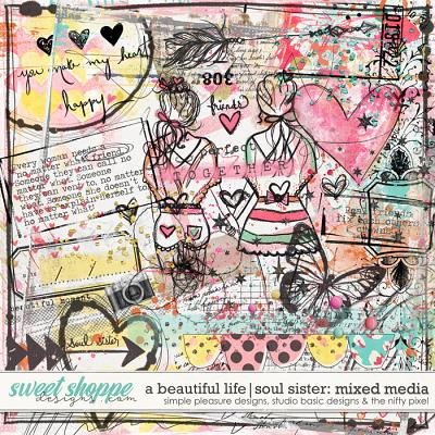 A Beautiful Life: Soul Sisters Mixed Media by Simple Pleasure Designs & Studio Basic & The Nifty Pixel