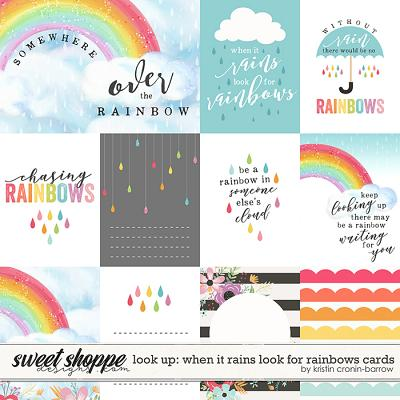 Look Up: When it Rains look for Rainbows: Cards by Kristin Cronin-Barrow