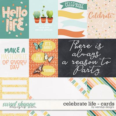 Celebrate Life - Cards by WendyP Designs
