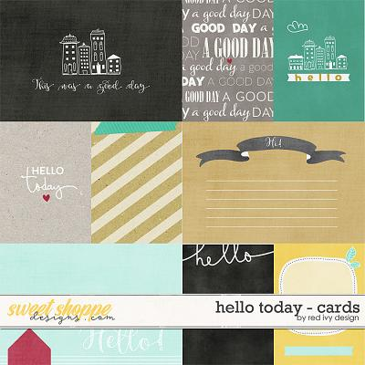 Hello Today - Cards by Red Ivy Design