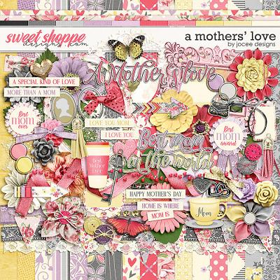 A Mother's Love by JoCee Designs