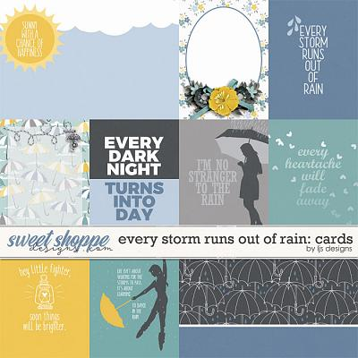 Every Storm Runs Out Of Rain: Cards by LJS Designs